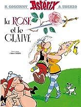 Asterix - La Rose et le glaive - n°29 (Astérix) (French Edition)