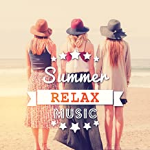 Summer Relax Music – Ambient Lounge Chill Out, Ibiza Chill Out, Heart Beat, Holidays Music