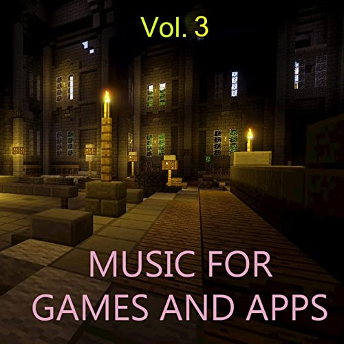 Music for Games and Apps, Vol  3 by Baltimore DJ on Amazon