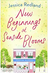 New Beginnings at Seaside Blooms: The perfect uplifting page-turner for 2021 (Welcome To Whitsborough Bay Book 2) Kindle Edition