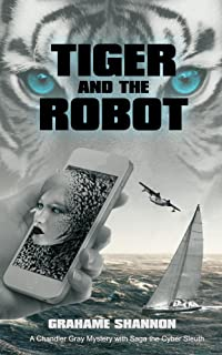 Tiger and the Robot: Saga the AI detective helps search for a kidnapped billionaire.
