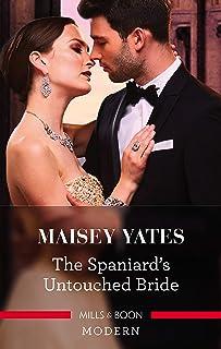 The Spaniard's Untouched Bride (Brides of Innocence)