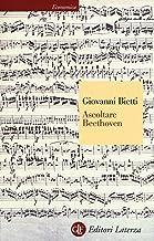 Scaricare Libri Ascoltare Beethoven PDF