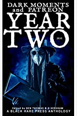 YEAR TWO (Dark Moments Book 2) Kindle Edition
