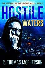 Hostile Waters (The Veterans of the Psychic Wars Book 1)