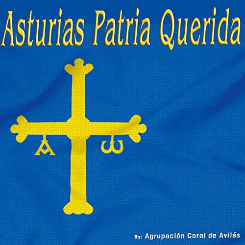 Asturias Patria Querida - Single de Agrupación Coral de ...