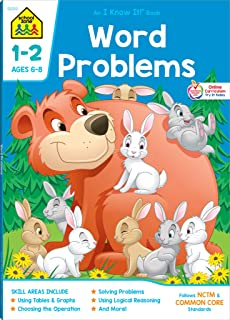 School Zone - Word Problems Workbook - 64 Pages, Ages 6 to 8, 1st Grade, 2nd Grade, Picture Stories, Graphs, Calendars and...