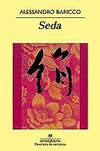 Seda (Panorama de narrativas nº 370) (Spanish Edition)