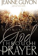 jeanne guyon experiencing god through prayer