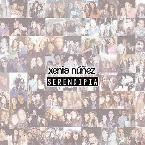 Serendipia de Xenia Núñez en Amazon Music - Amazon.es