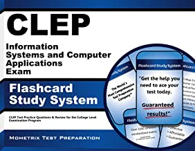 CLEP Information Systems and Computer Applications Exam Flashcard Study System: CLEP Test Practice Questions & Review for the College Level Examination Program