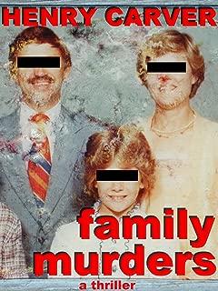 Family Murders: A Thriller