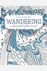 Wandering: a coloring book of the unusual Paperback