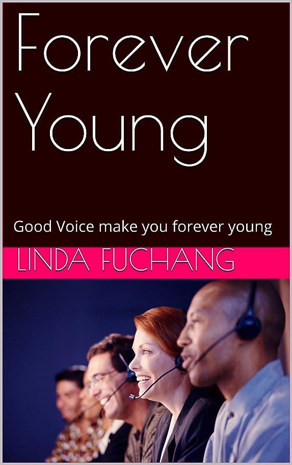 主にストレージ浴室Forever Young: Good Voice make you forever young (English Edition)