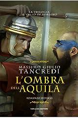 L'ombra dell'Aquila (Fanucci Editore) Formato Kindle