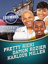 LAFF MOBB Presents Comedy Mixtape Volume 1 - Karlous Miller, Damon Rozier, Pretty Ricki Fontaine