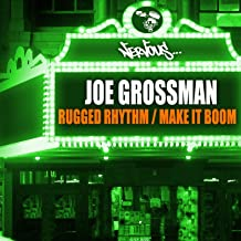 Rugged Rhythm / Make It Boom