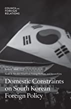 Domestic Constraints on South Korean Foreign Policy (English Edition)