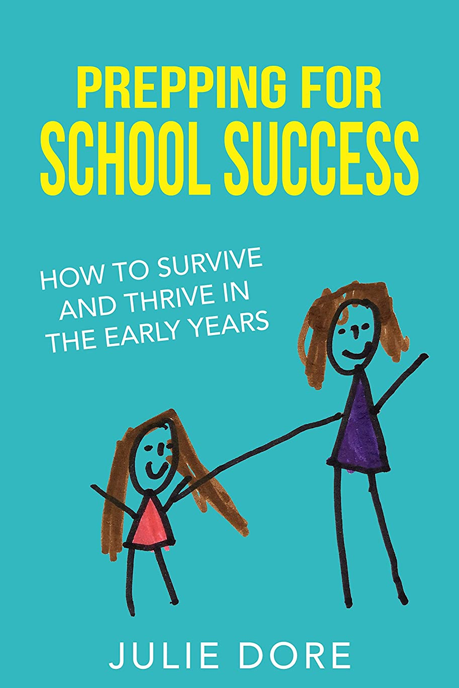 拍手する量で海外でPREPPING FOR SCHOOL SUCCESS: How to Survive and Thrive in the Early Years (English Edition)
