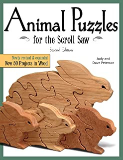 Animal Puzzles for the Scroll Saw, Second Edition: Newly Revised & Expanded, Now 50 Projects in Wood (Fox Chapel Publishing) Designs including Kittens, Koalas, Bulldogs, Bears, Penguins, Pigs, & More