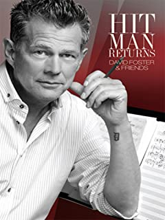 David Foster And Friends - The Hit Man Returns