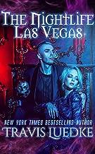 The Nightlife Las Vegas (Paranormal and Urban Fantasy) (The Nightlife Series Book 2)