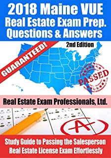 2018 Maine VUE Real Estate Exam Prep Questions and Answers: Study Guide to Passing the Salesperson Real Estate License Exam Effortlessly [2nd Edition]