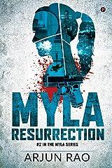MYLA: Resurrection (The Myla Series Book 2) Kindle Edition