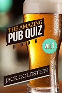 The Amazing Pub Quiz Book - Volume 1: 400 Questions on General Knowledge (Ultimate Pub Quiz)