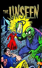 The Unseen: Issue Seven (The Unseen Reprint Book 7)