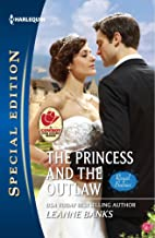 The Princess and the Outlaw (Royal Babies series Book 4)