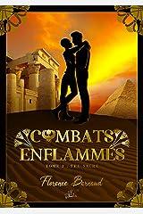 Combats Enflammés - Tome 3: Feu sacré Format Kindle