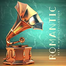 Romantic Retro Music Collection