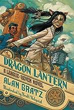 The Dragon Lantern: A League of Seven Novel (The League of Seven)