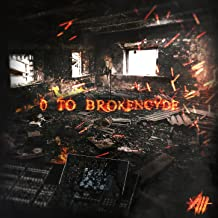 Best brokencyde 0 to brokencyde Reviews