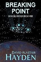 Breaking Point (Outworld Ranger Book 3)