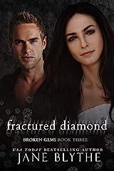 Fractured Diamond (Broken Gems Book 3) Kindle Edition