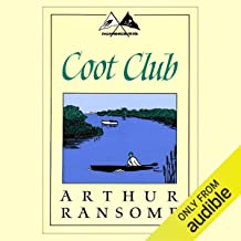 Coot Club: Swallows and Amazons Series