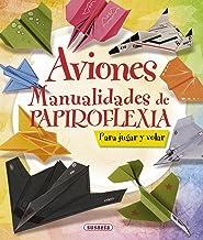 Aviones. Manualidades de papiroflexia (100 manualidades)