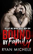 Bound by Family (Ravage MC Bound Series Book One): A Motorcycle Club Romance