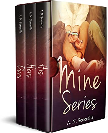 Mine Series: Books 1 - 3: His, Hers, and Ours