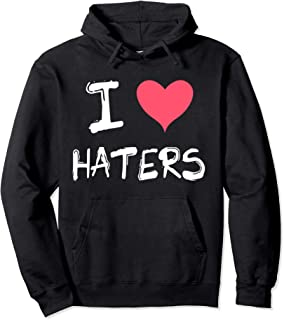 I Heart Haters Pullover Hoodie