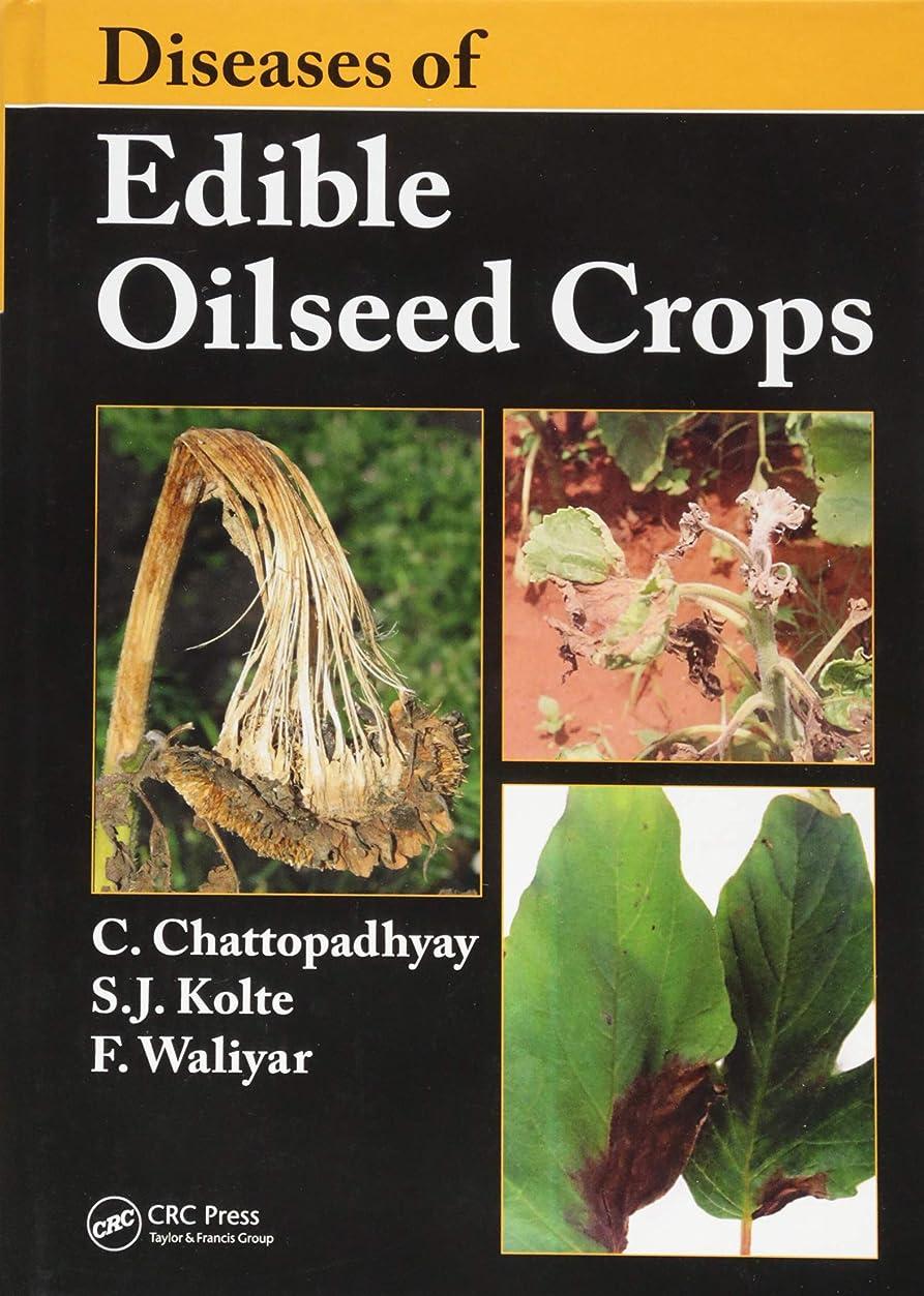 計画低下不愉快にDiseases of Edible Oilseed Crops