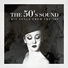 The 50's Sound - Hit Songs from the 50s