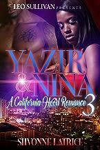 Yazir & Nina 3: A California Hood Romance
