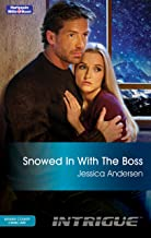 Snowed In With The Boss (Kenner County Crime Unit Book 3)