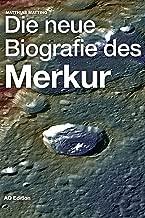 Die neue Biografie des Merkur (Universum 3) (German Edition)