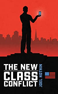 The New Class Conflict