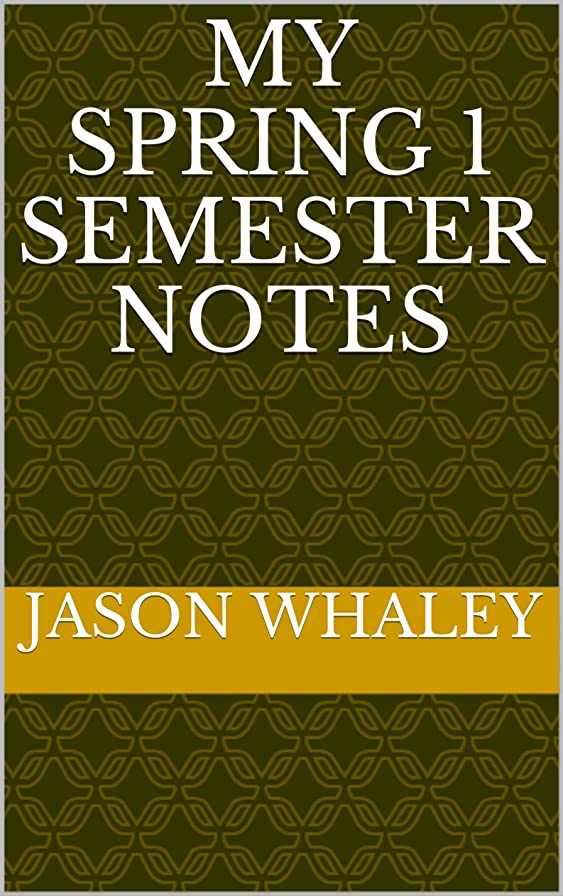 代表神社賢いMy Spring 1 Semester Notes (College Notes) (English Edition)
