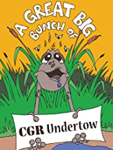 A Great Big Bunch of CGR Undertow - presented by Classic Game Room